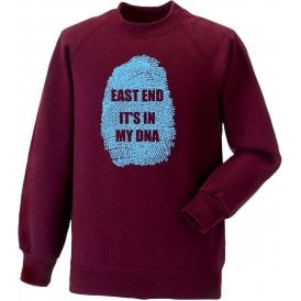 East End - It's In My DNA (West Ham) Sweatshirt
