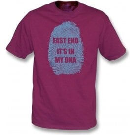 East End - It's In My DNA (West Ham) T-Shirt