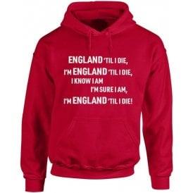 England 'Til I Die Hooded Sweatshirt