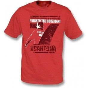 Eric Cantona - I kicked the hooligan t-shirt