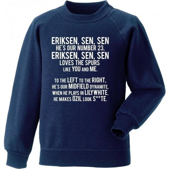 Eriksen-sen-sen (Tottenham Hotspur) Sweatshirt