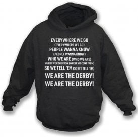 Everywhere We Go (Derby County) Kids Hooded Sweatshirt