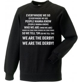 Everywhere We Go (Derby County) Kids Sweatshirt