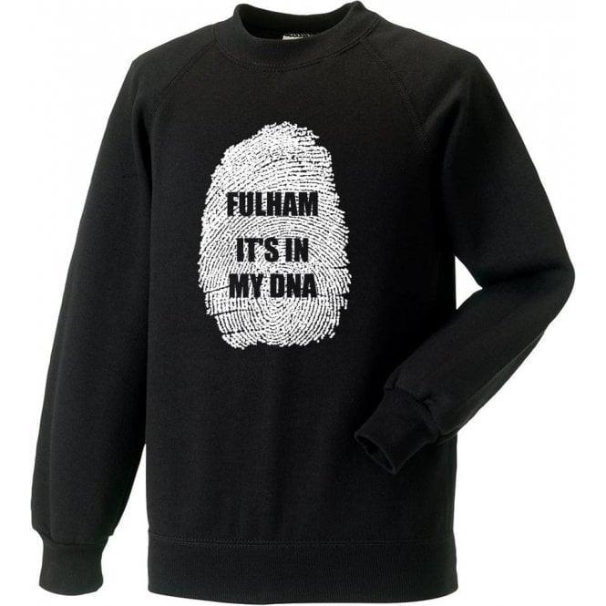 Fulham - It's In My DNA Sweatshirt