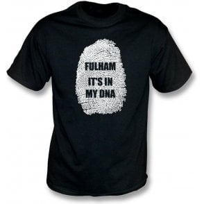 Fulham - It's In My DNA T-Shirt