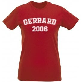 Gerrard 2006 (Liverpool) Womens Slim Fit T-Shirt