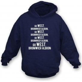 Go West Bromwich Albion Hooded Sweatshirt