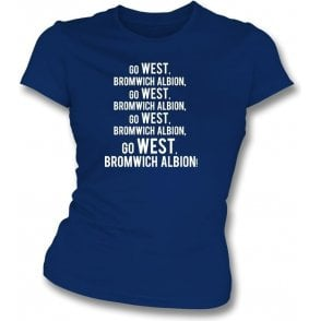 Go West Bromwich Albion Womens Slim Fit T-Shirt