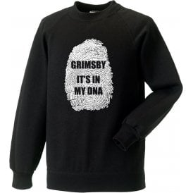Grimsby - It's In My DNA Sweatshirt
