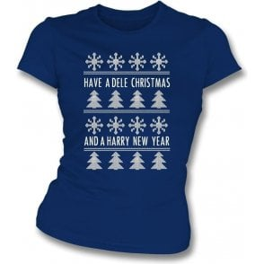 Have A Dele Christmas & A Harry New Year Womens Slim Fit T-Shirt