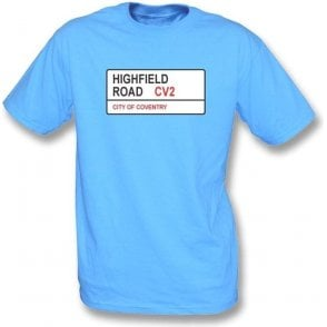 Highfield Road CV2 (Coventry City) T-Shirt