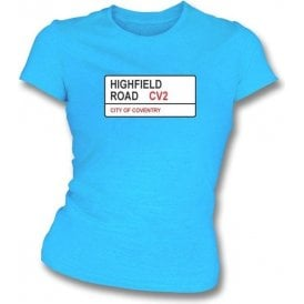 Highfield Road CV2 (Coventry City) Womens Slimfit T-Shirt