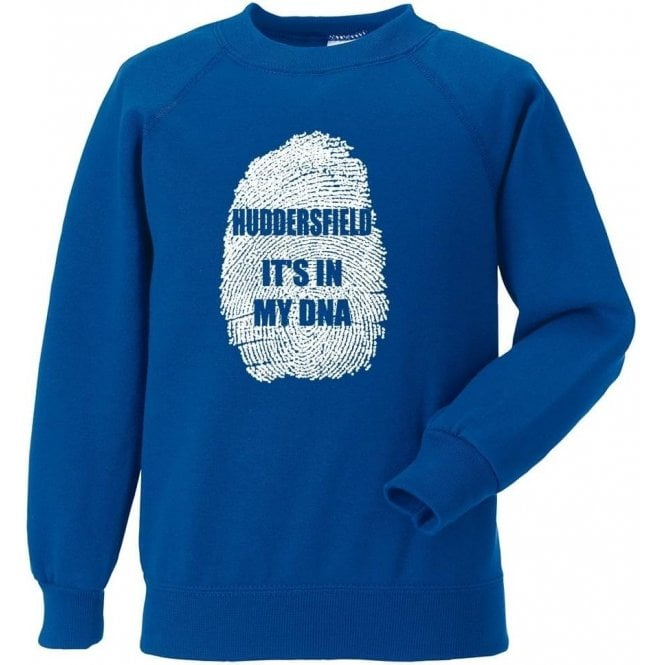 Huddersfield - It's In My DNA Sweatshirt