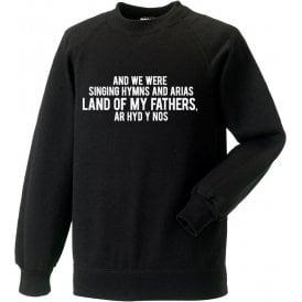 Hymns And Arias (Swansea) Sweatshirt