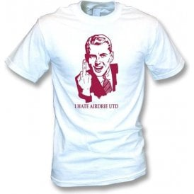 I Hate Airdrie Utd T-shirt (Motherwell)