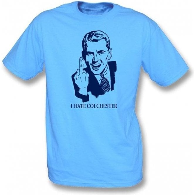I Hate Colchester T-shirt (Wycombe Wanderers)