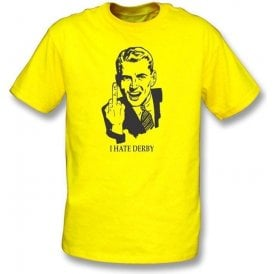 I Hate Derby T-shirt (Burton Albion)