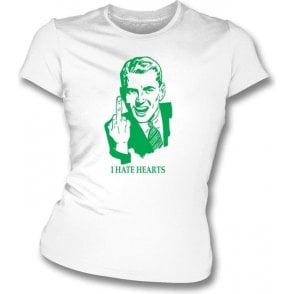 I Hate Hearts Women's Slimfit T-shirt (Hibs)