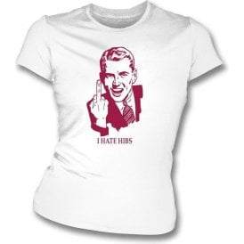 I Hate Hibs Women's Slimfit T-shirt (Hearts)