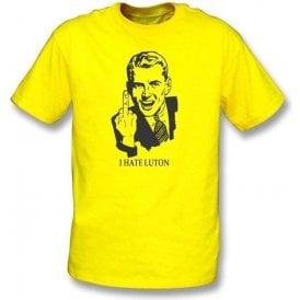 I Hate Luton T-shirt (Watford)