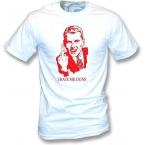 I Hate MK Dons T-shirt (Stevenage)