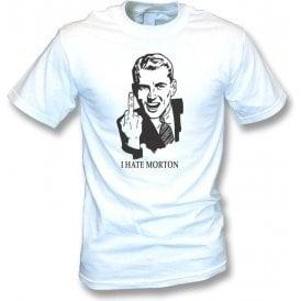 I Hate Morton T-shirt (St Mirren)