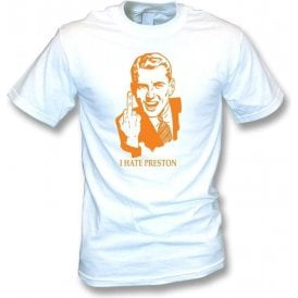 I Hate Preston T-shirt (Blackpool)