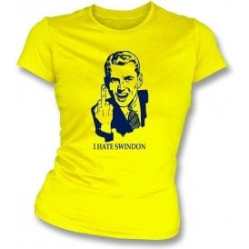 I Hate Swindon Women's Slimfit T-shirt (Oxford United)