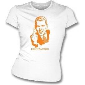 I Hate Watford Women's Slimfit T-shirt (Luton Town)