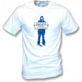 I Support Birmingham City T-shirt