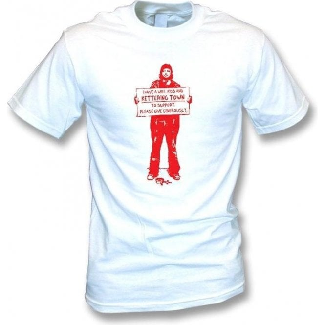 I Support Kettering Town T-shirt