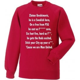 Ibrahimovic Is A Swedish Hero (Manchester United) Sweatshirt