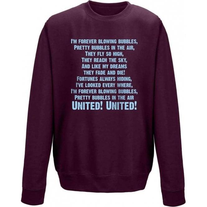 I'm Forever Blowing Bubbles Sweatshirt (West Ham)