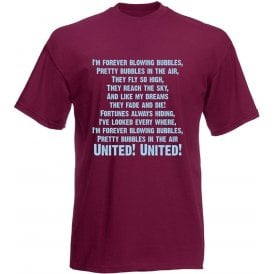 I'm Forever Blowing Bubbles T-Shirt (West Ham)