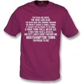 I'm Proud To Be (Northampton Town) T-Shirt