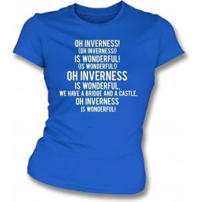 Inverness Is Wonderful Womens Slim Fit T-Shirt