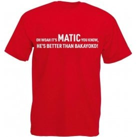 It's Matic You Know (Manchester United) Chant Kids T-Shirt