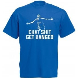 Jamie Vardy - Chat Sh*t Get Banged T-Shirt (Leicester City)