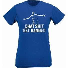 Jamie Vardy - Chat Sh*t Get Banged Womens Slim Fit T-Shirt (Leicester City)