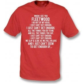 Just Can't Get Enough (Fleetwood Town) Kids T-Shirt