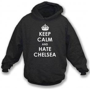 Keep Calm And Hate Chelsea Hooded Sweatshirt (Fulham)