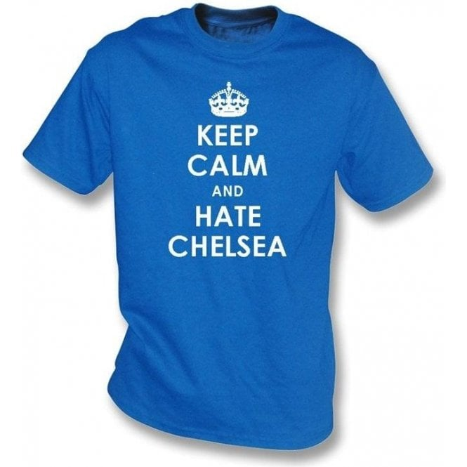 Keep Calm And Hate Chelsea T-shirt (QPR)