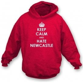 Keep Calm And Hate Newcastle Hooded Sweatshirt (Sunderland)