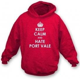 Keep Calm And Hate Port Vale Hooded Sweatshirt (Stoke City)