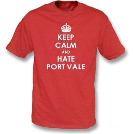 Keep Calm And Hate Port Vale T-shirt (Stoke City)