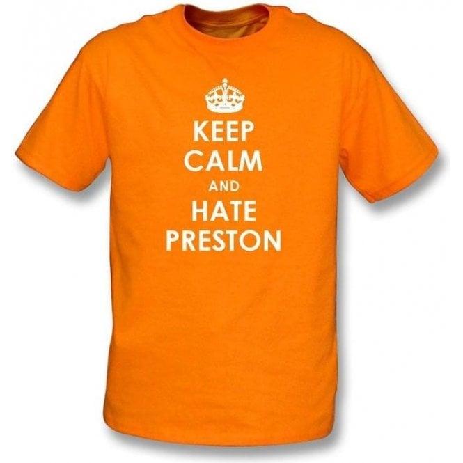 Keep Calm And Hate Preston T-shirt (Blackpool)