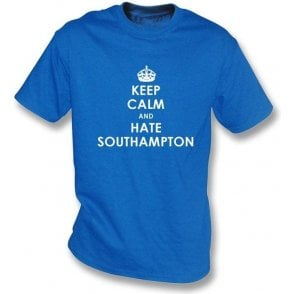 Keep Calm And Hate Southampton T-shirt (Portsmouth)