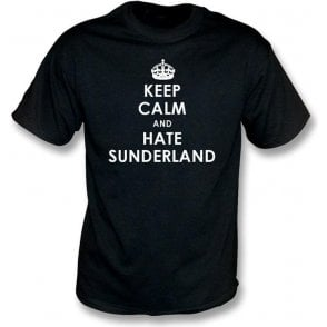 Keep Calm And Hate Sunderland T-shirt (Newcastle United)