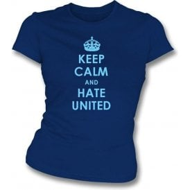 Keep Calm And Hate United Women's Slimfit T-shirt (Man City)