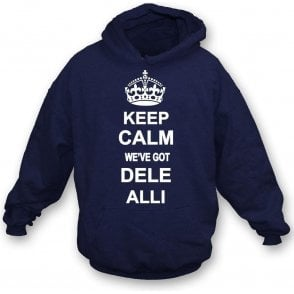 Keep Calm, We've Got Dele Alli (Tottenham) Kids Hooded Sweatshirt